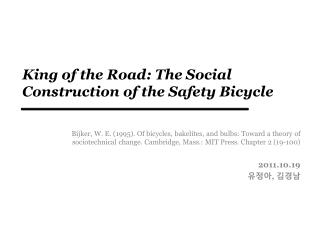 King of the Road: The Social Construction of the Safety Bicycle
