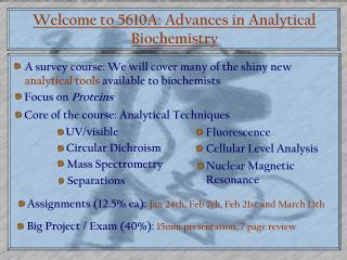 Welcome to 5610A: Advances in Analytical Biochemistry