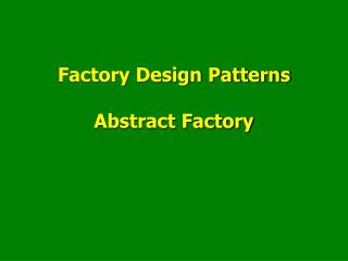 Factory Design Patterns Abstract Factory