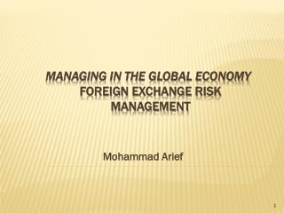 Managing in the Global Economy Foreign Exchange Risk Management