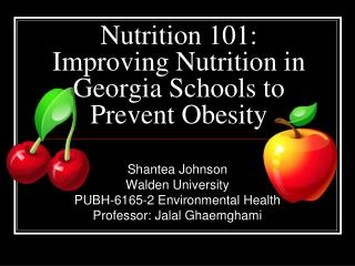 Nutrition 101: Improving Nutrition in  Georgia Schools to Prevent Obesity