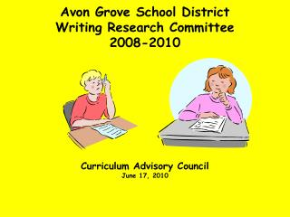 Avon Grove School District  Writing Research Committee 2008-2010