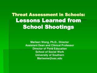 Threat Assessment in Schools: Lessons Learned from School Shootings