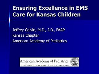 Ensuring Excellence in EMS Care for Kansas Children