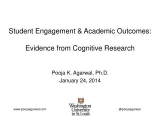 Student Engagement & Academic Outcomes:  Evidence from Cognitive Research