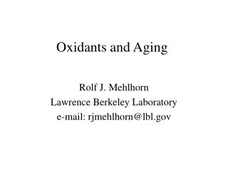 Oxidants and Aging