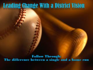 Leading Change With a District Vision