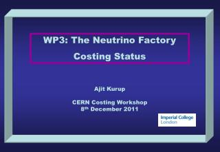 WP3: The Neutrino Factory Costing Status
