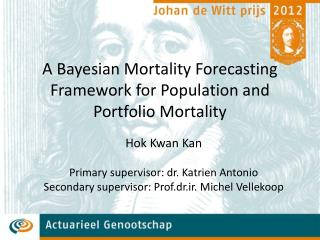 A Bayesian Mortality Forecasting Framework for Population and Portfolio Mortality