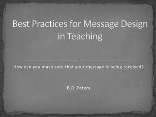 Best Practices for Message Design in Teaching