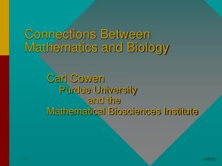 Connections Between Mathematics and Biology