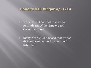 Honor's Bell Ringer 4/11/14