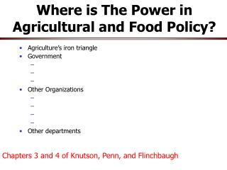 Where is The Power in Agricultural and Food Policy