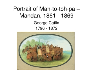 Portrait of Mah-to-toh-pa – Mandan, 1861 - 1869