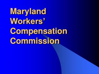 Maryland Workers' Compensation Commission
