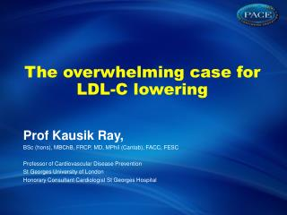 The overwhelming case for LDL-C lowering