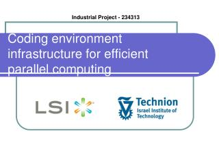 Coding environment infrastructure for efficient parallel computing