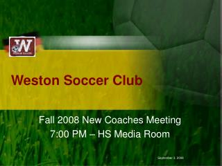 Fall 2008 - New Coaches Meeting - Powerpoint Presentation