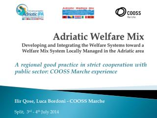 A regional good practice in strict cooperation with public sector: COOSS Marche experience