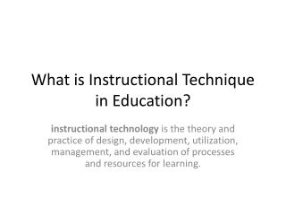 What is Instructional Technique in Education?