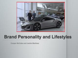 Brand Personality and Lifestyles