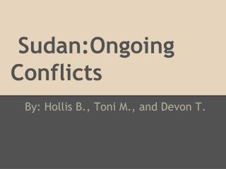 Sudan:Ongoing Conflicts