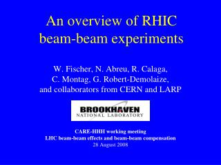 An overview of RHIC  beam-beam experiments
