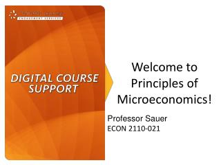 Welcome  to Principles of Microeconomics!