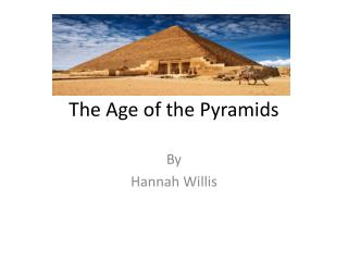 The Age of the Pyramids