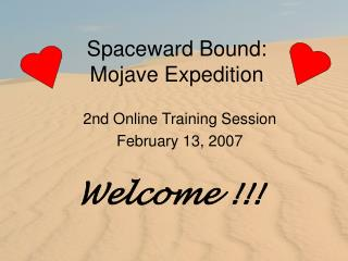 Spaceward Bound: Mojave Expedition