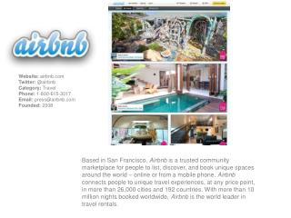 Website: airbnb Twitter: @ airbnb Category: Travel Phone: 1 - 800-615 -3017