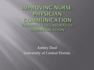 Improving Nurse-Physician Communication Through collaborative communication