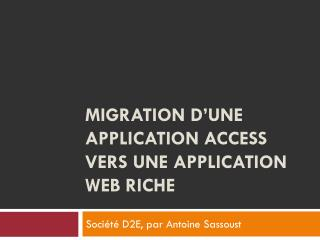 Migration d'une application Access vers une application Web riche