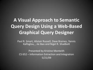 A Visual Approach to Semantic Query Design Using a Web-Based Graphical Query Designer