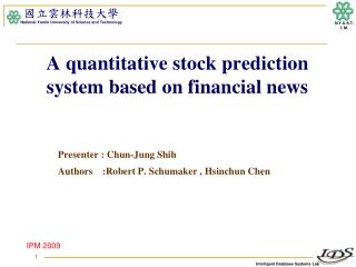 A quantitative stock prediction system based on financial news