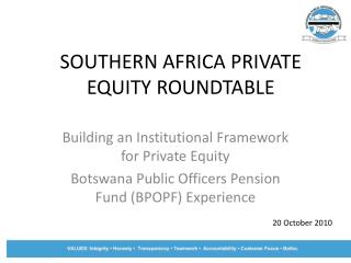 SOUTHERN AFRICA PRIVATE EQUITY ROUNDTABLE