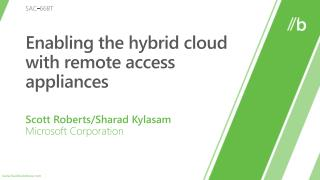 Enabling the hybrid cloud with  r emote  a ccess appliances