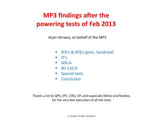 MP3 findings after the powering tests of Feb 2013