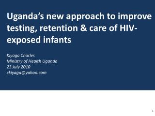 Uganda's new approach to improve testing, retention & care of HIV-exposed infants