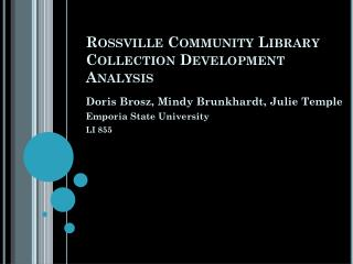 Rossville Community Library Collection Development Analysis