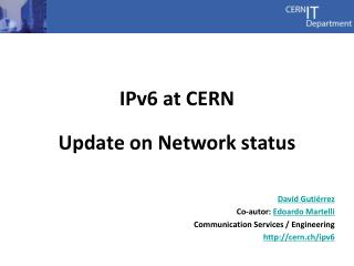 IPv6 at CERN Update on Network status