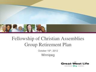 Fellowship of Christian Assemblies Group Retirement Plan