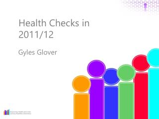 Health Checks in 2011/12