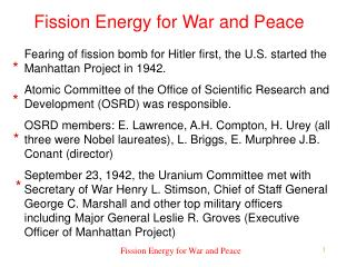 Fission Energy for War and Peace