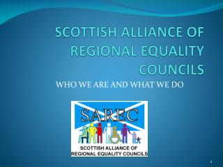 SCOTTISH ALLIANCE OF REGIONAL EQUALITY COUNCILS