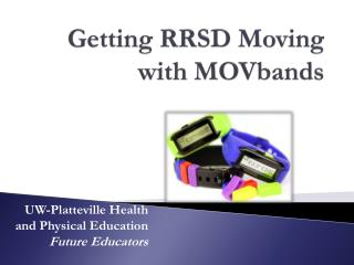Getting RRSD Moving with MOVbands
