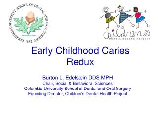Early Childhood Caries Redux