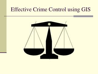 Effective Crime Control using GIS