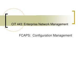 CIT 443: Enterprise Network Management