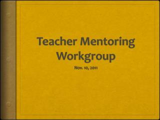 Teacher Mentoring Workgroup